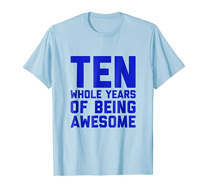 Mens 10th Birthday Shirt Gift Boys Age 10 Year Old Boy Ten Son 2XL Baby Blue