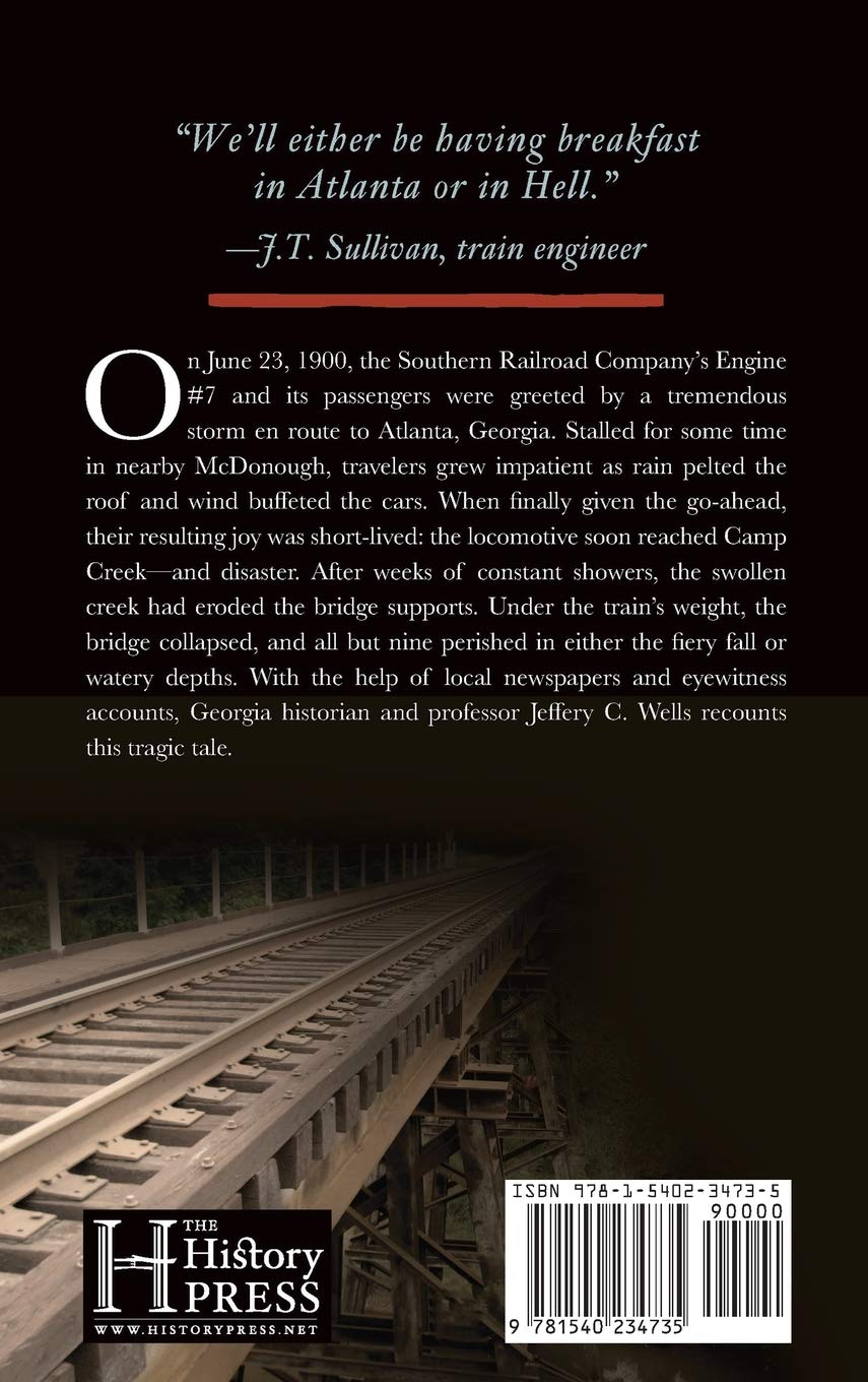 Camp Creek Train Crash of 1900, The: In Atlanta or In Hell (Disaster)