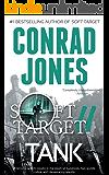 Soft Target II Tank (Soft Target Crime Action Thriller Series Book 2)
