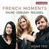 Gabriel Fauré; Claude Debussy; Albert Roussel: French Piano Trios [Neave Piano Trio] [Chandos: CHAN 10996]