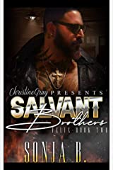 The Salvant Brothers: Book 2- Felix Kindle Edition