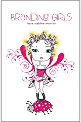 Branding Girls Kindle Edition