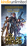King of Kings: A Paranormal Space Opera Adventure (Star Justice Book 11)