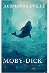 Moby Dick (Fully Illustrated Edition) Kindle Edition