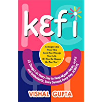 Kefi: 25 Things I do Everyday to keep Myself Happy (LIFE TRANSFORMATION AND LIFESKILLS Book 4) (English Edition)