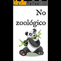 No zoológico: Um livro infantil bilingue francês-português