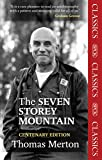Seven Storey Mountain, The