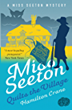 Miss Seeton Quilts the Village (A Miss Seeton Mystery Book 22)