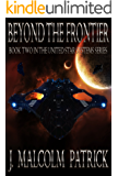 Beyond The Frontier (United Star Systems Book 2)