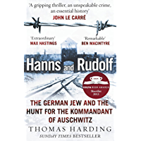 Hanns and Rudolf: The German Jew and the Hunt for the Kommandant of Auschwitz (English Edition)