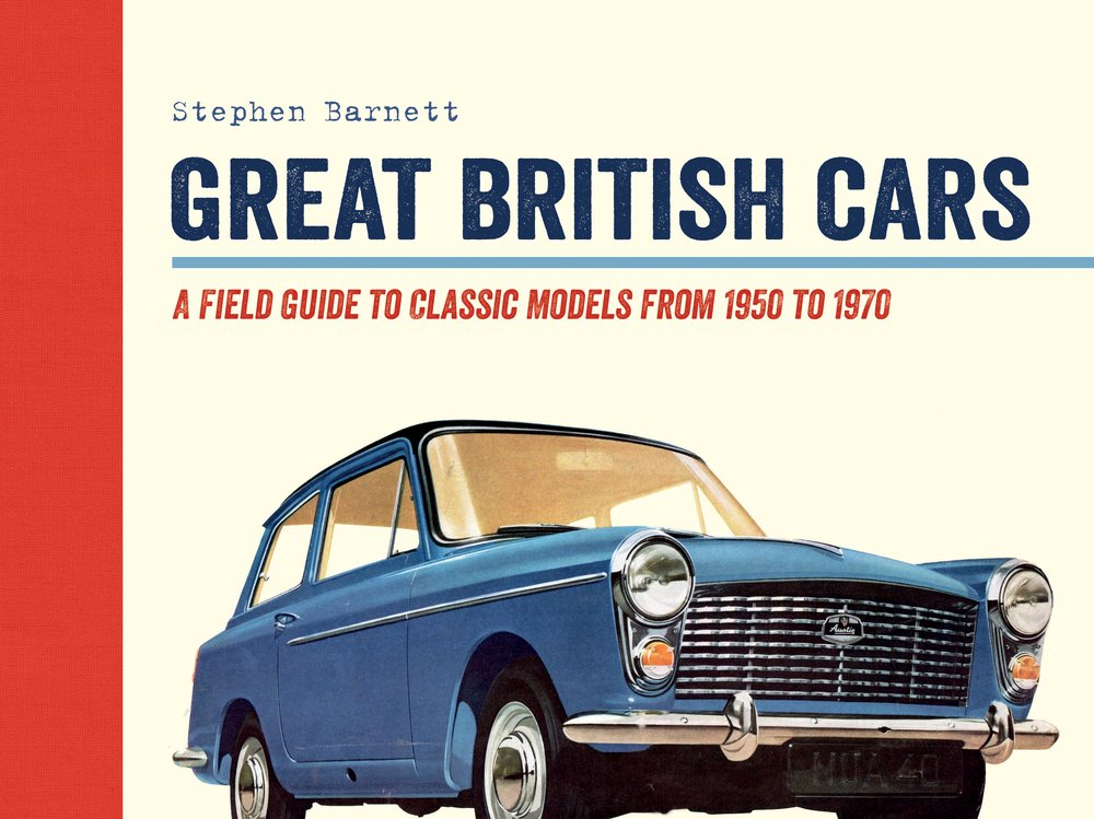 Download Great British Cars: A Field Guide to Classic Models from 1950 to 1970 PDF