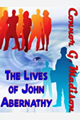 The Lives of John Abernathy Kindle Edition