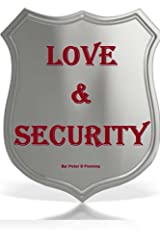 Love and Security Kindle Edition