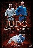 Judo Immobilization Techniques Volume 1