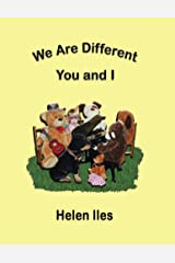 We Are Different, You and I Kindle Edition