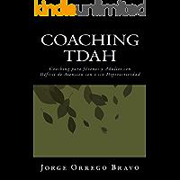 Coaching TDAH: Coaching para Jóvenes y Adultos con  Déficit de Atención con o sin Hiperactividad