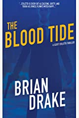 The Blood Tide (Scott Stiletto Book 7) Kindle Edition