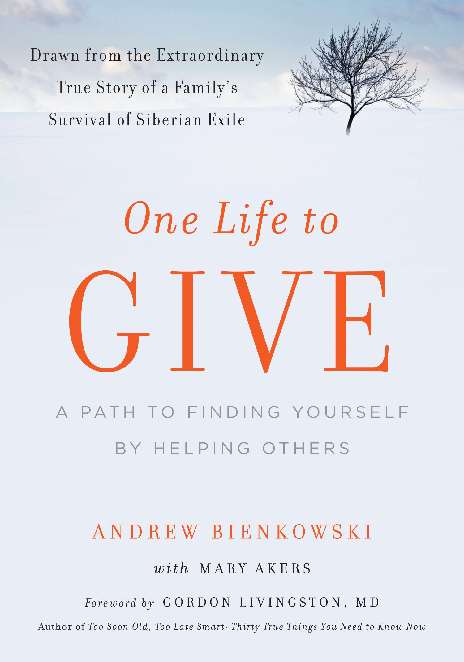 Read Online One Life to Give: A Path to Finding Yourself by Helping Others pdf