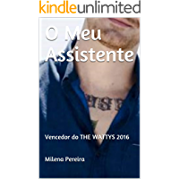 O Meu Assistente: Vencedor do THE WATTYS 2016