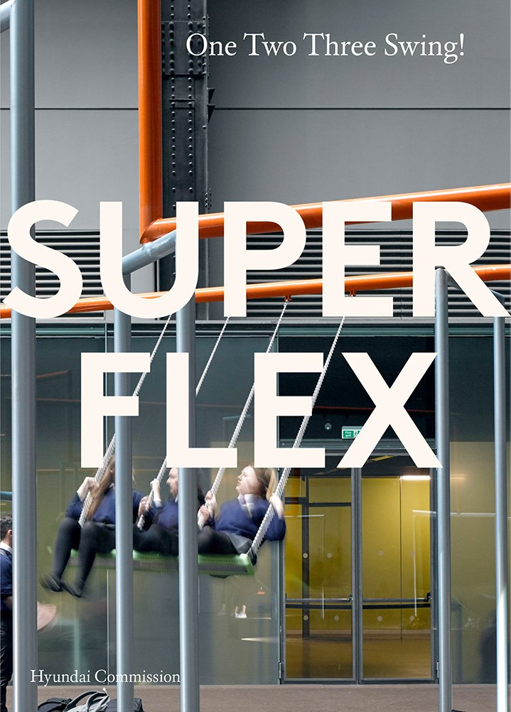 SUPERFLEX: ONE TWO THREE SWING: The Hyundai Commission
