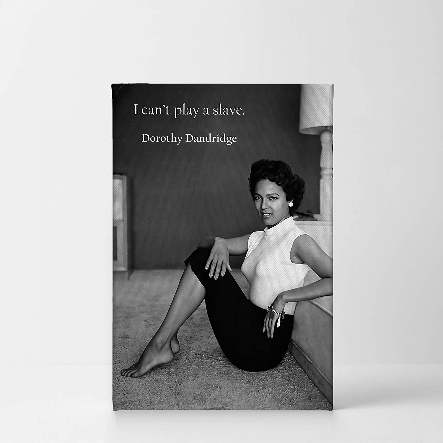 Quote by dorothy dandridge and at home photo black and white wall art canvas print beautiful african american icon artwork home decor stretched ready to