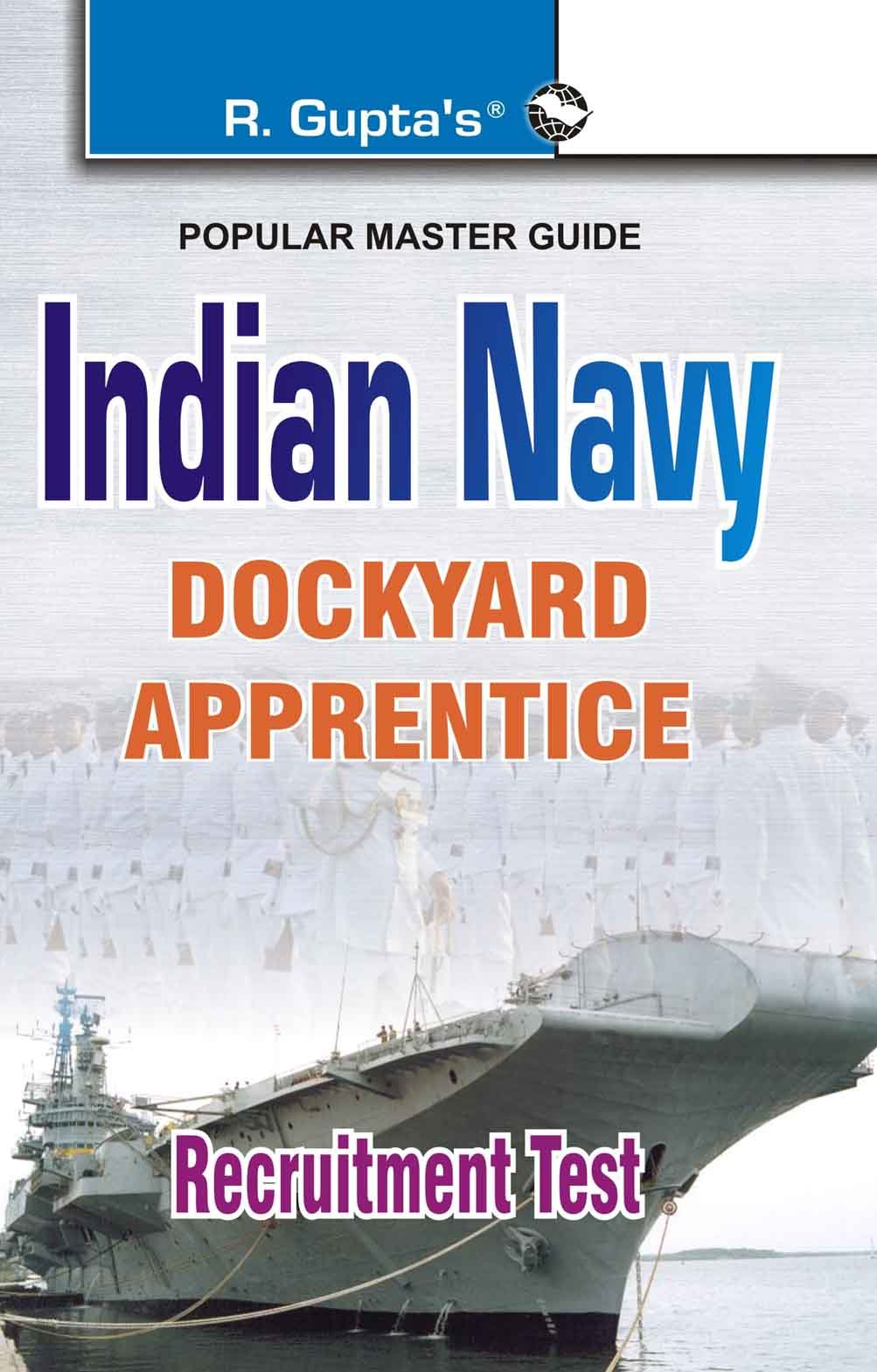 Indian Navy Dockyard Apprentice Recruitment Exam Guide (with Model Test Papers) PDF