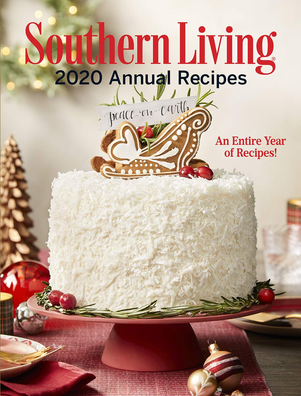 Southern Living 2021 Southern Living® Christmas Cookbook Southern Living 2020 Annual Recipes An Entire Year Of Recipes Southern Living Annual Recipes Editors Of Southern Living 9781419750618 Amazon Com Books