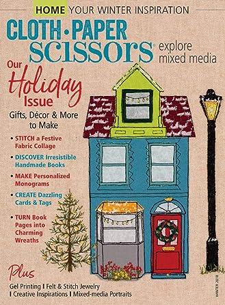 Amazon com: Cloth Paper Scissors: Interweave Press: Kindle Store