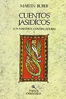 Cuentos Jasídicos: Los Maestros Continuadores I