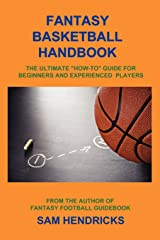 Fantasy Basketball Handbook: The Ultimate How-To Guide for Beginners and Experienced Players Paperback