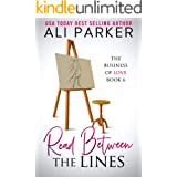 Read Between The Lines (Business of Love Book 6)