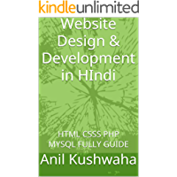 Website Design & Development in HIndi: HTML CSSS PHP MYSQL FULLY GUIDE (Hindi Edition)