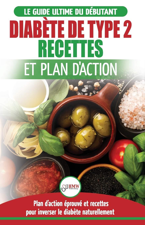 Diabete De Type 2 Livre De Recettes Et Plan D Action