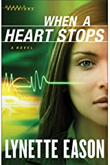 When a Heart Stops (Deadly Reunions Book #2): A Novel Kindle Edition