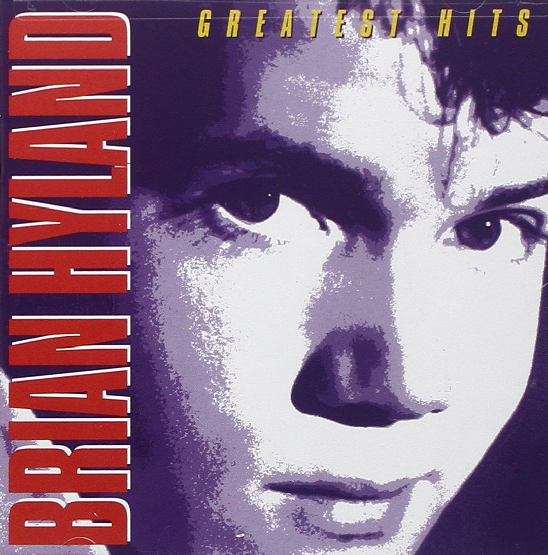 Brian Hyland - Greatest Hits by HYLAND,BRIAN