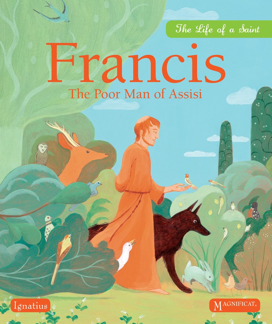 Francis: The Poor Man of Assisi (Life of a Saint)