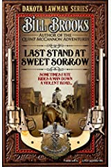 Last Stand at Sweet Sorrow (Dakota Lawman Book 1) Kindle Edition