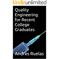 Quality Engineering for Recent College Graduates
