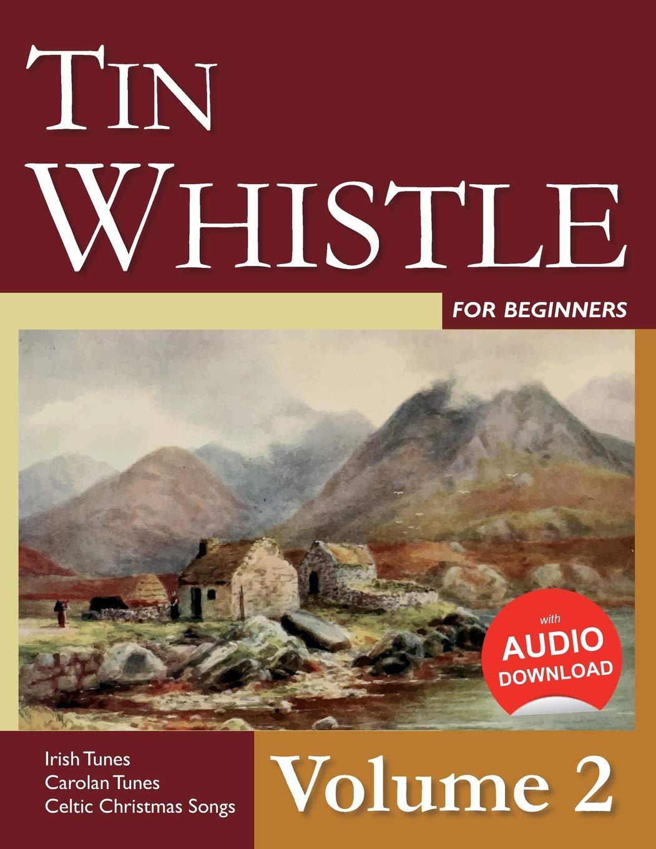 Amazon com: Tin Whistle for Beginners - Volume 2: Irish