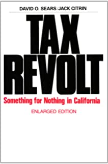 Small Property versus Big Government: Social Origins of the Property Tax Revolt, Expanded and Update
