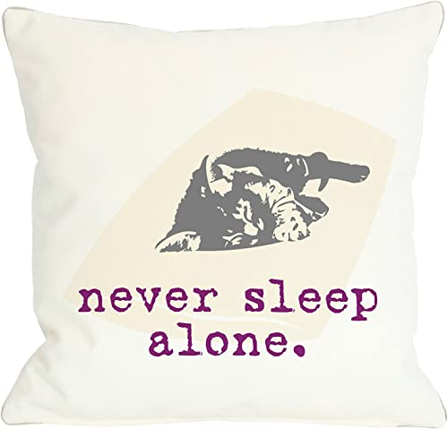One Bella Casa Never Sleep Alone Cat Throw Pillow w Zipper by Dog is Good, 18 x 18 , White