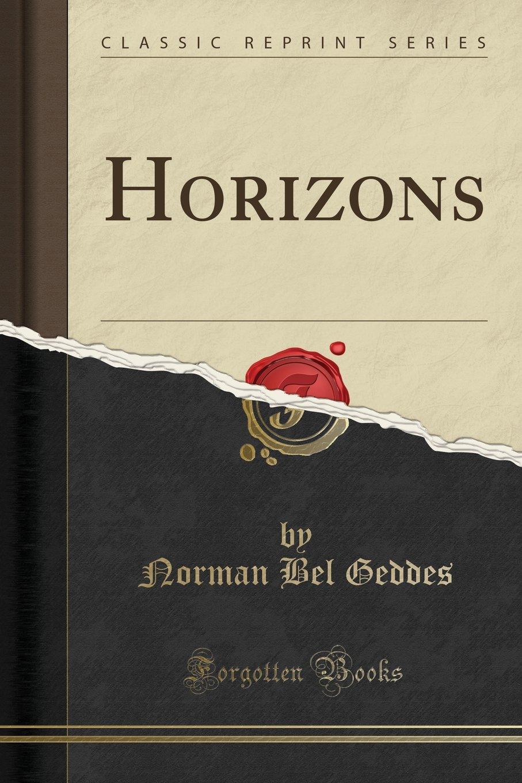 Horizons (Classic Reprint) PDF