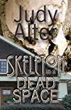Skeleton in a Dead Space: A Kelly O'Connell Mystery (Kelly O'Connell Mysteries Book 1)
