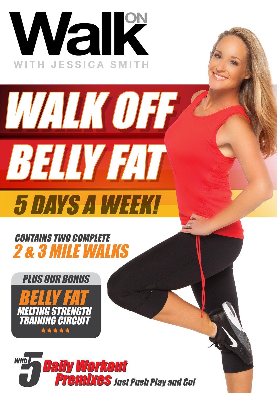 Amazon Com Walk On Walk Off Belly Fat 5 Days A Week With Jessica