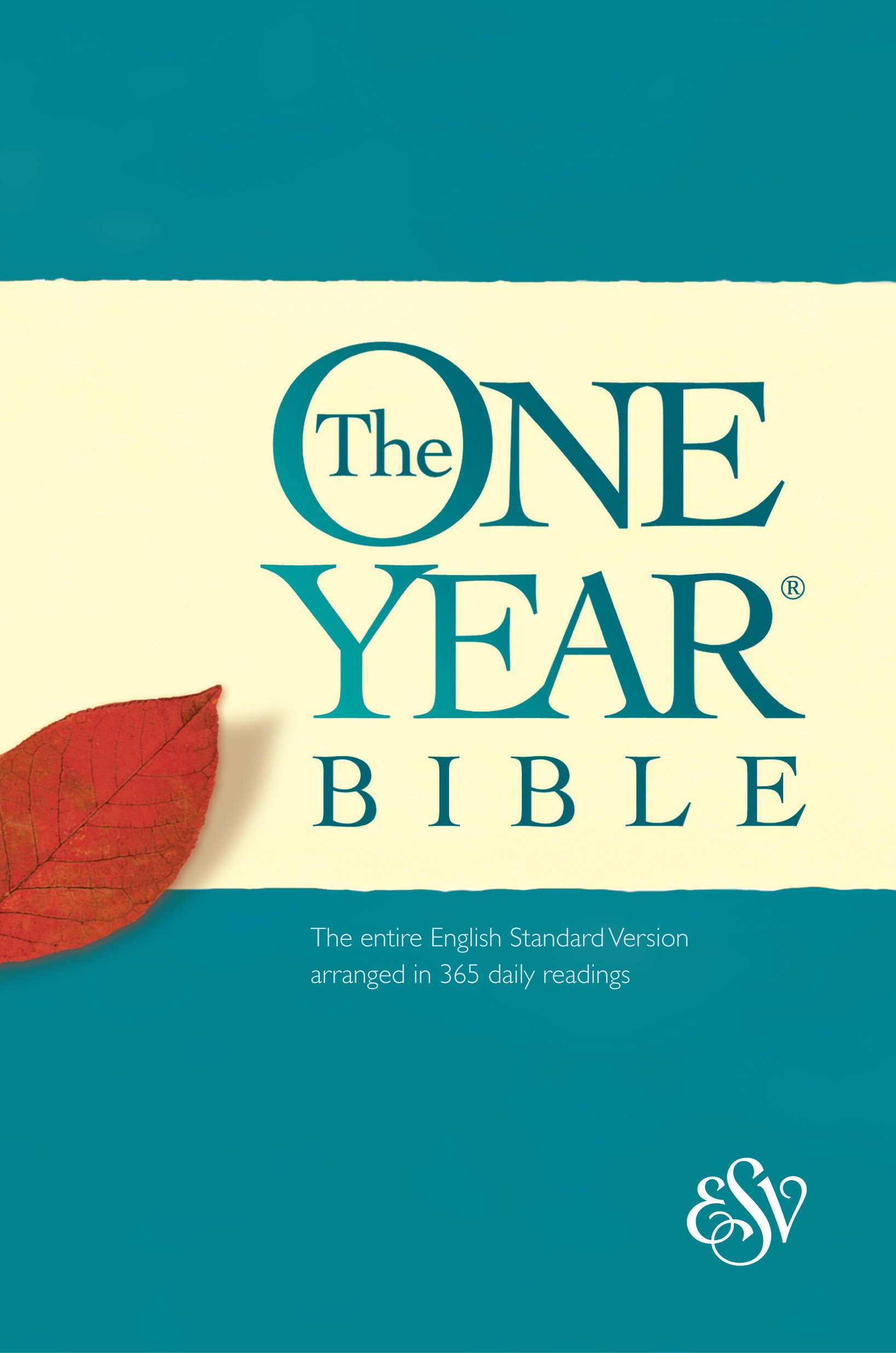 The One Year Bible: The entire English Standard Version arranged in ...