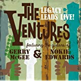 The Ventures Legacy Leads Live! featuring the guitars of Gerry McGee and Nokie Edwards