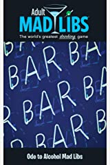 Ode to Alcohol Mad Libs (Adult Mad Libs) Paperback