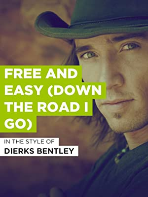 Watch Free And Easy Down The Road I Go Prime Video