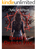 Deadly Demon Fire (Wicks Hollow Witches Book 1)