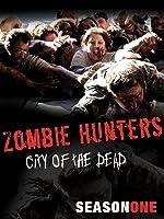 Zombie Hunters: City of the Dead Season 1